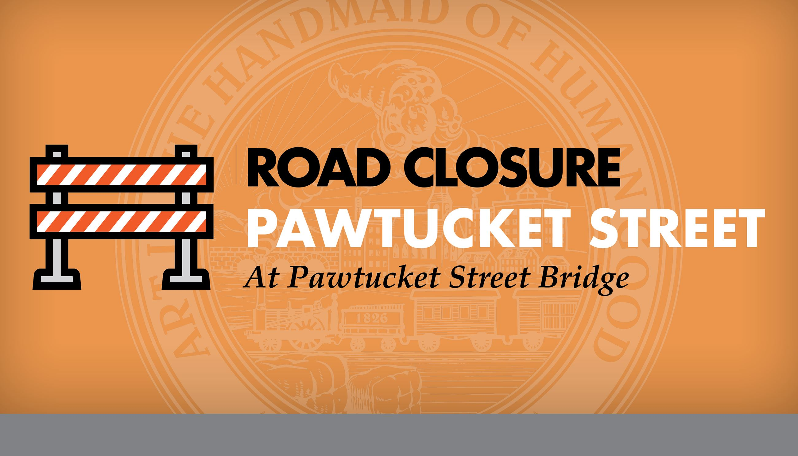 Pawtucket Street Closed