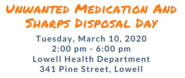 Lowell medication disposal day