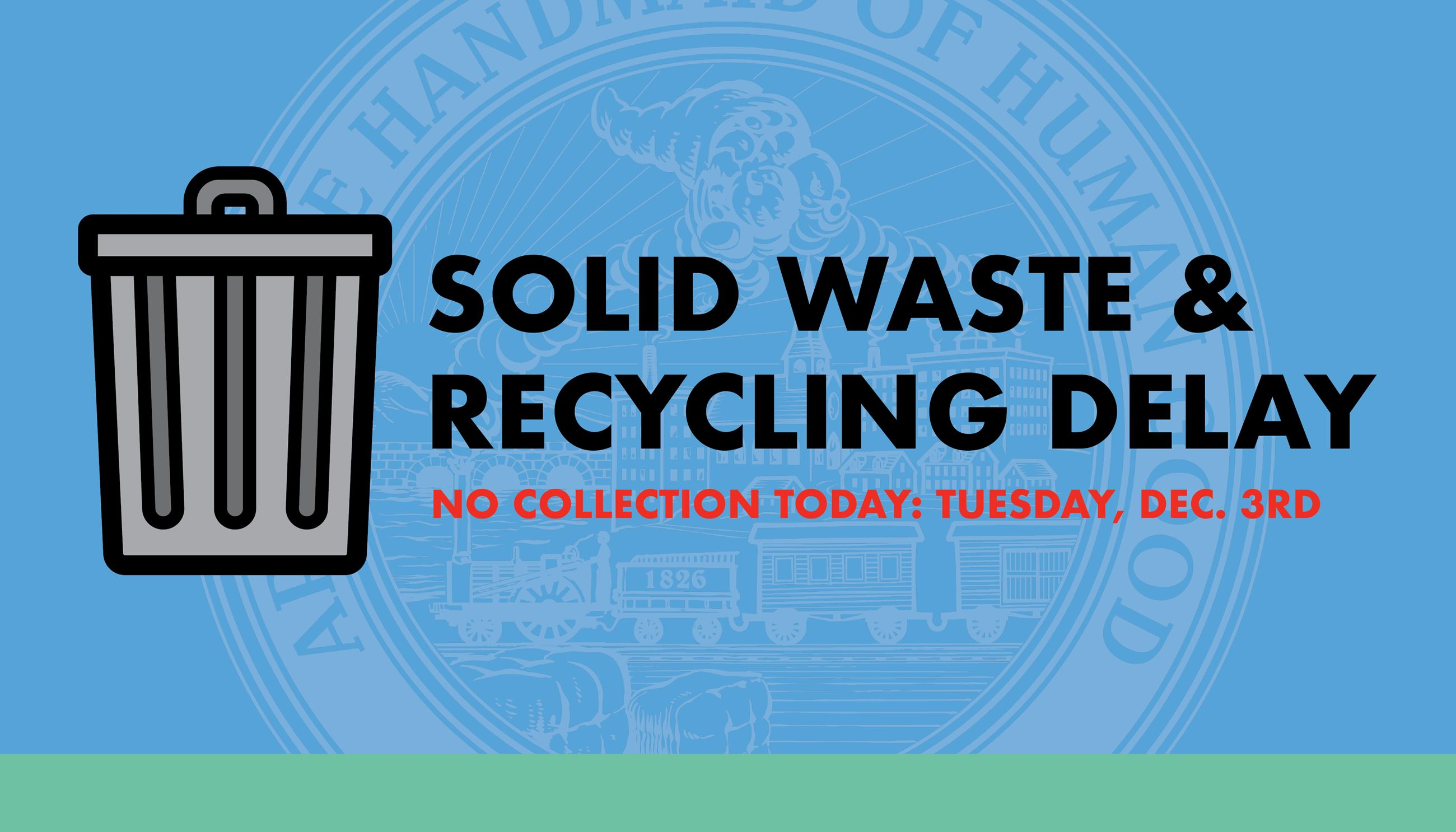 Waste and Recycling Delay Dec. 3rd